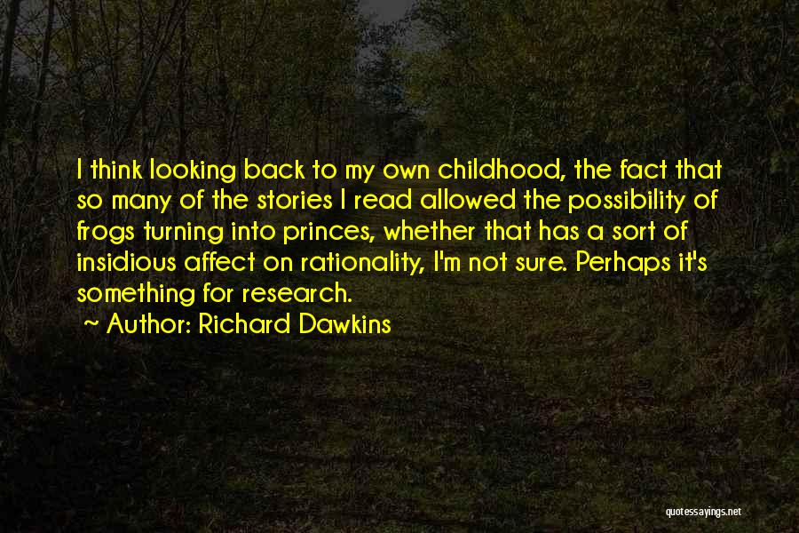 Turning My Back Quotes By Richard Dawkins