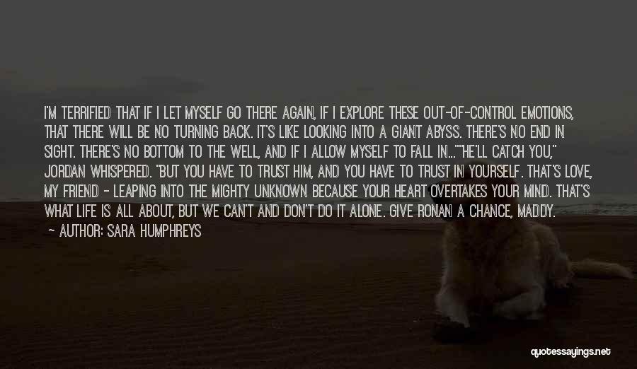 Turning My Back Quotes By Sara Humphreys