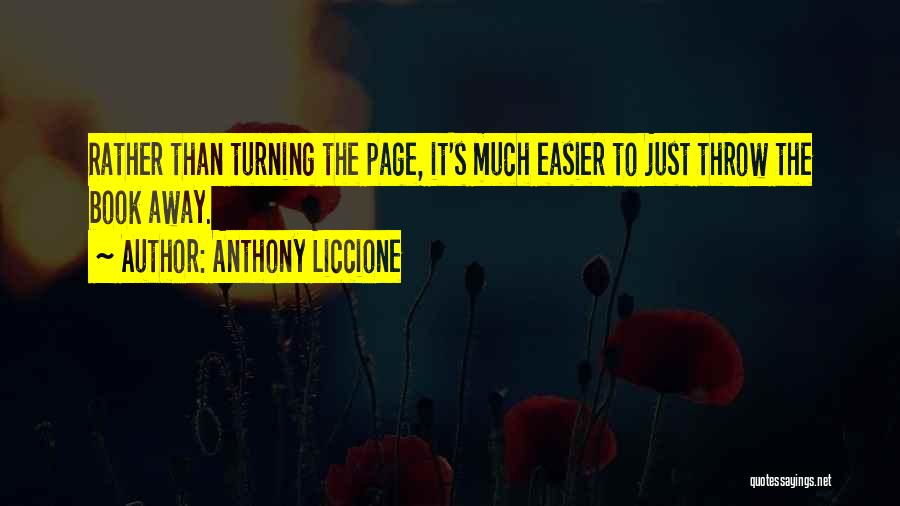 Turning Page Quotes By Anthony Liccione