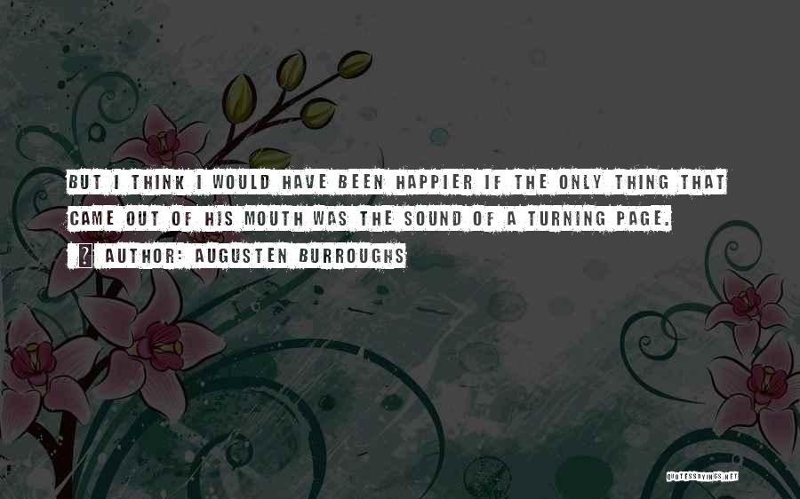 Turning Page Quotes By Augusten Burroughs