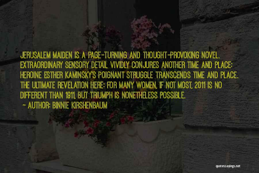 Turning Page Quotes By Binnie Kirshenbaum