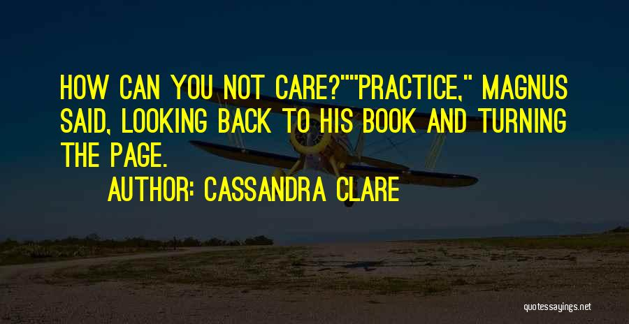 Turning Page Quotes By Cassandra Clare