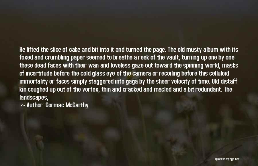 Turning Page Quotes By Cormac McCarthy