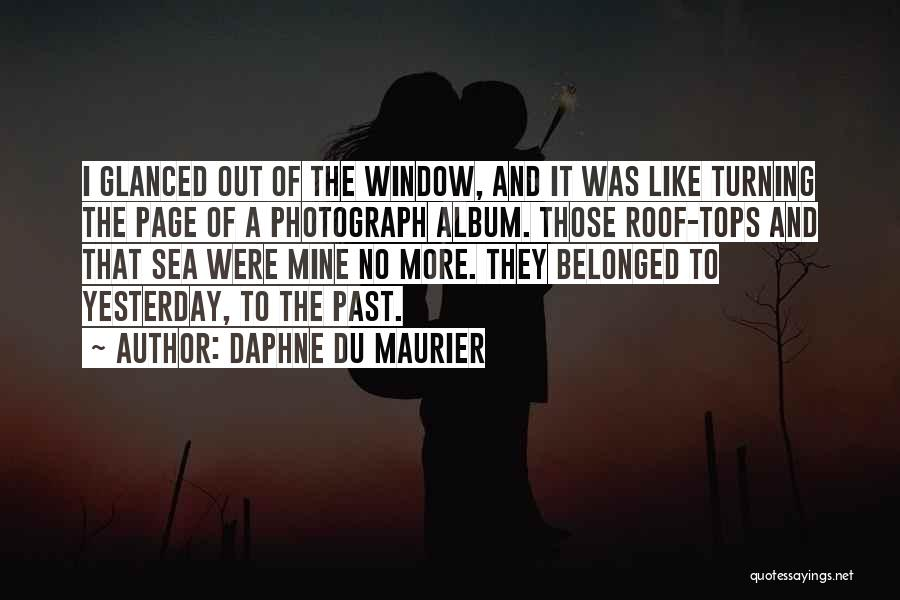 Turning Page Quotes By Daphne Du Maurier