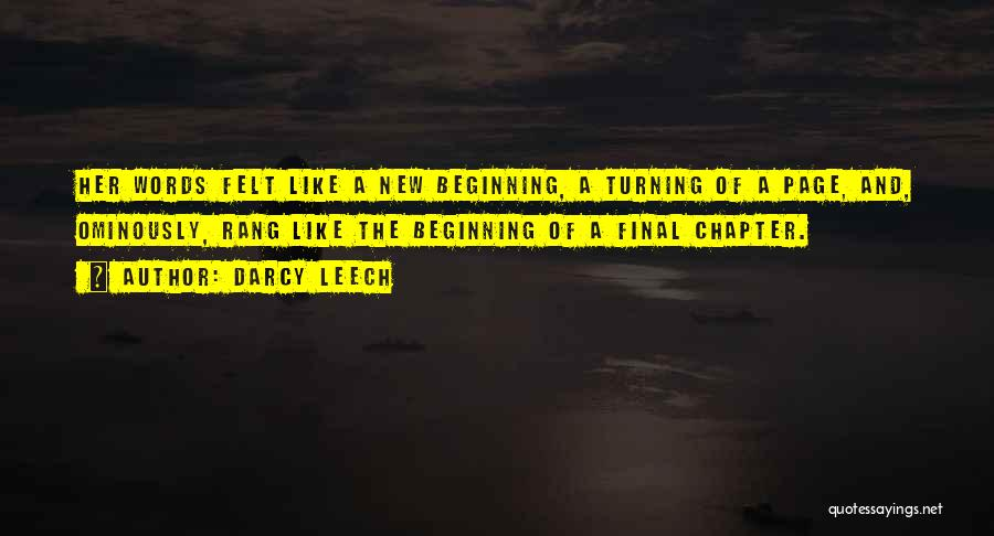 Turning Page Quotes By Darcy Leech