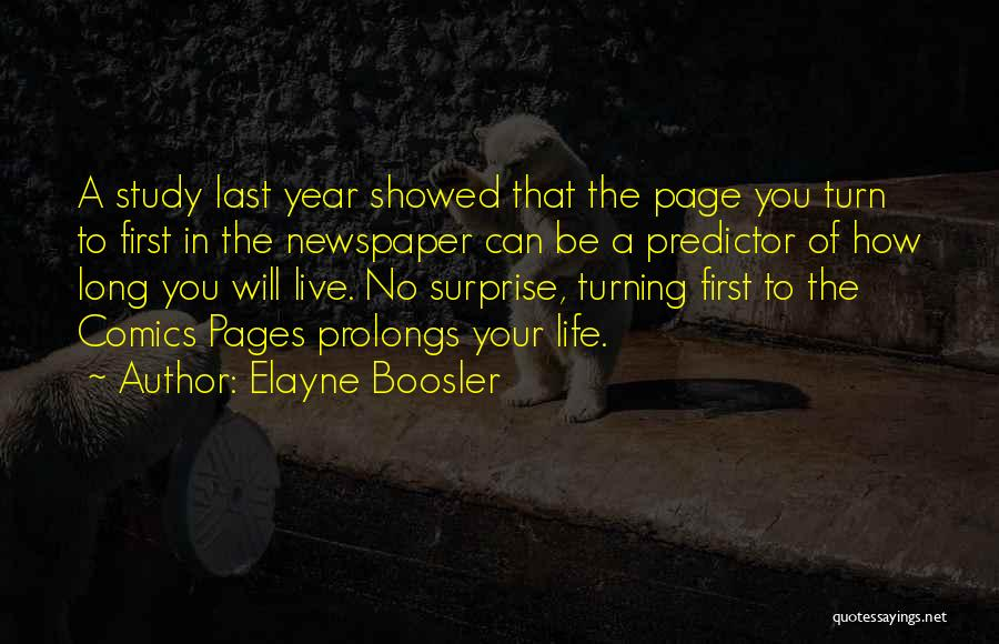 Turning Page Quotes By Elayne Boosler
