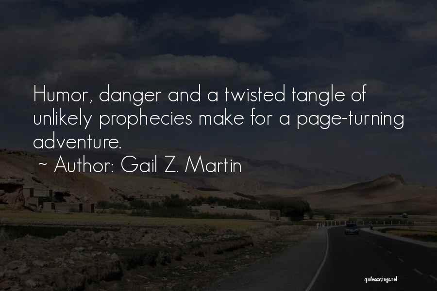 Turning Page Quotes By Gail Z. Martin
