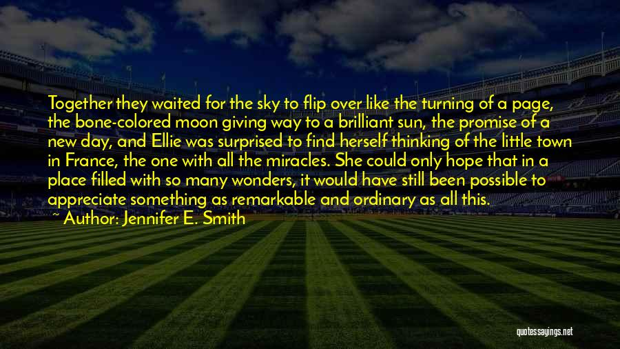 Turning Page Quotes By Jennifer E. Smith