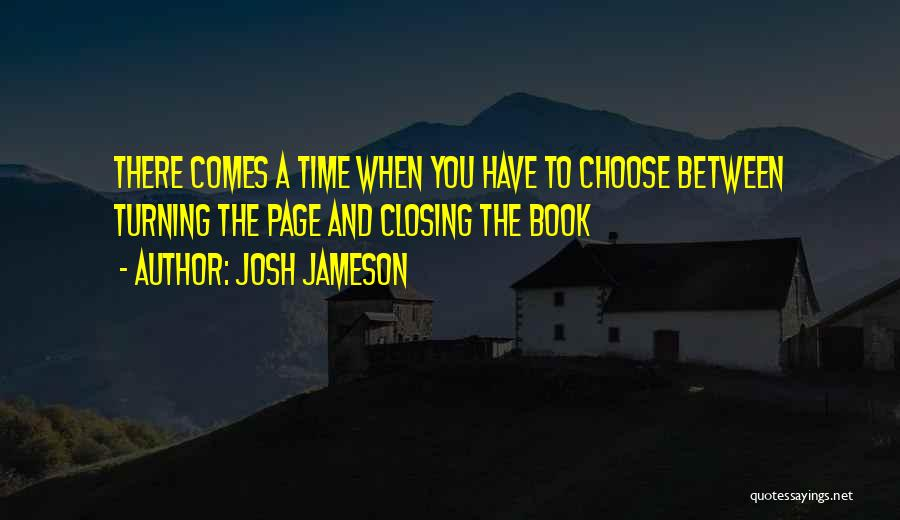 Turning Page Quotes By Josh Jameson