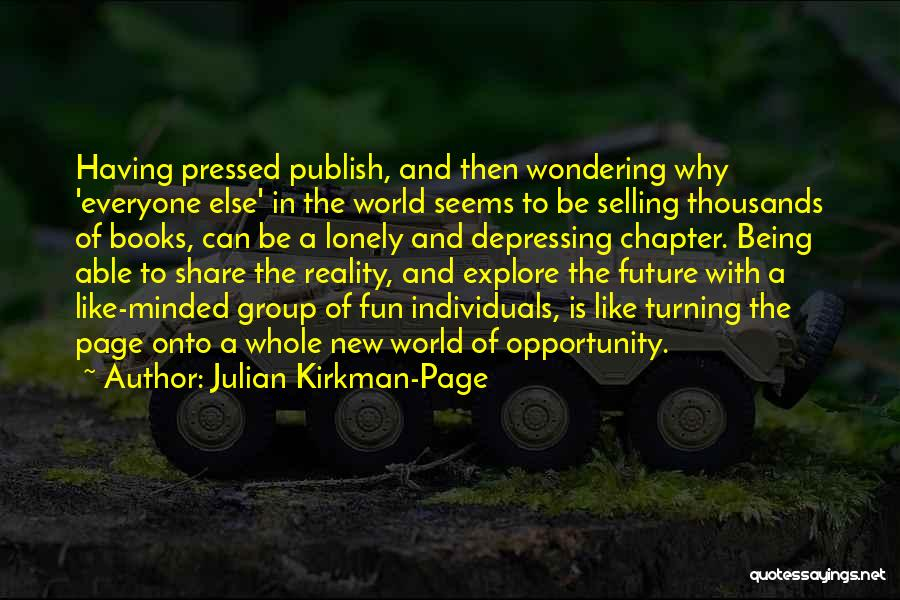 Turning Page Quotes By Julian Kirkman-Page