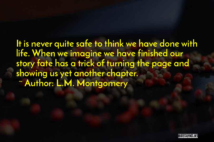 Turning Page Quotes By L.M. Montgomery