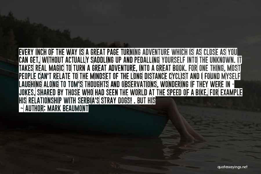 Turning Page Quotes By Mark Beaumont