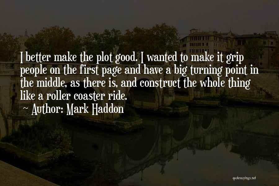 Turning Page Quotes By Mark Haddon