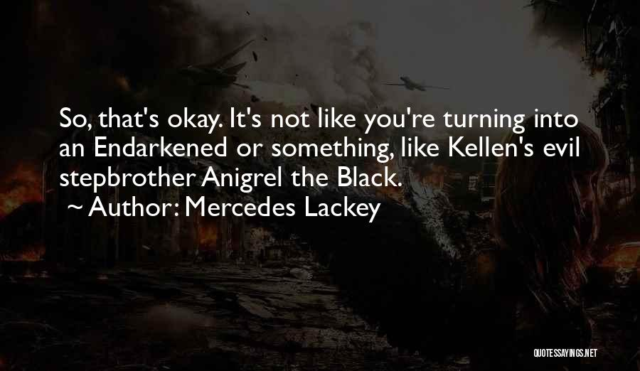 Turning Page Quotes By Mercedes Lackey