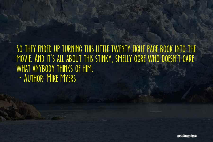Turning Page Quotes By Mike Myers