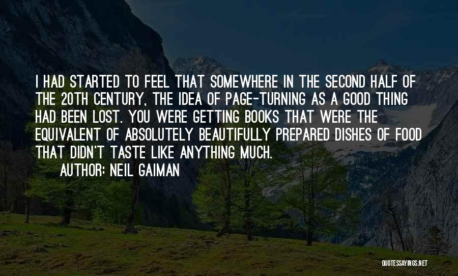 Turning Page Quotes By Neil Gaiman