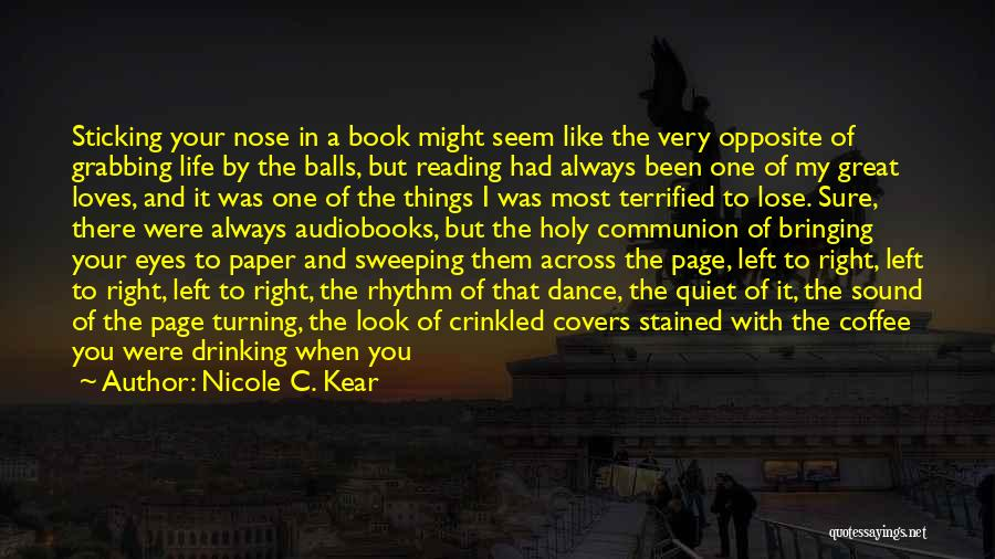 Turning Page Quotes By Nicole C. Kear