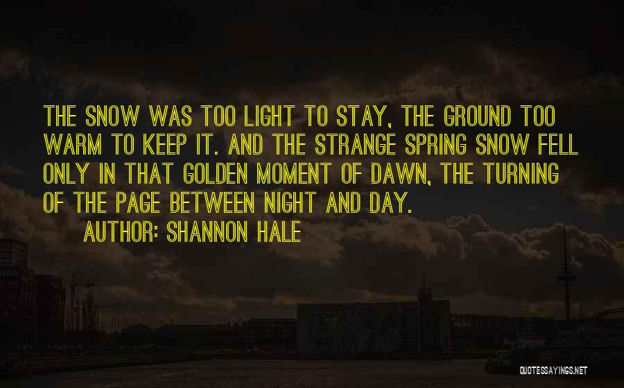 Turning Page Quotes By Shannon Hale