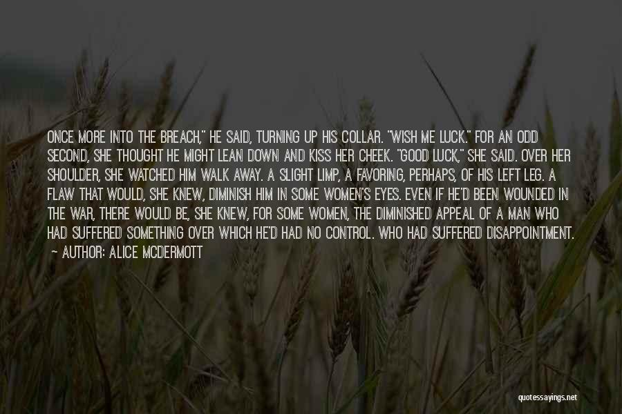 Turning The Other Cheek Quotes By Alice McDermott