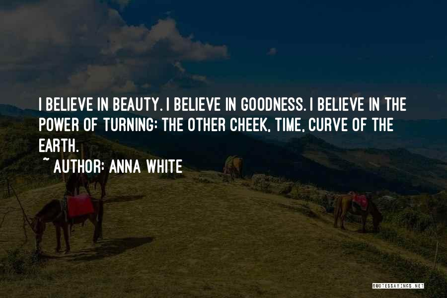 Turning The Other Cheek Quotes By Anna White