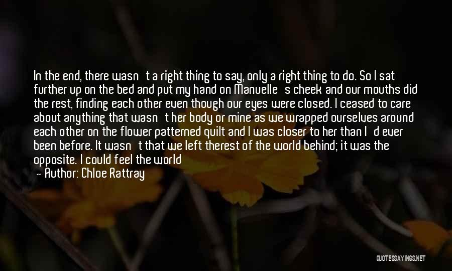 Turning The Other Cheek Quotes By Chloe Rattray