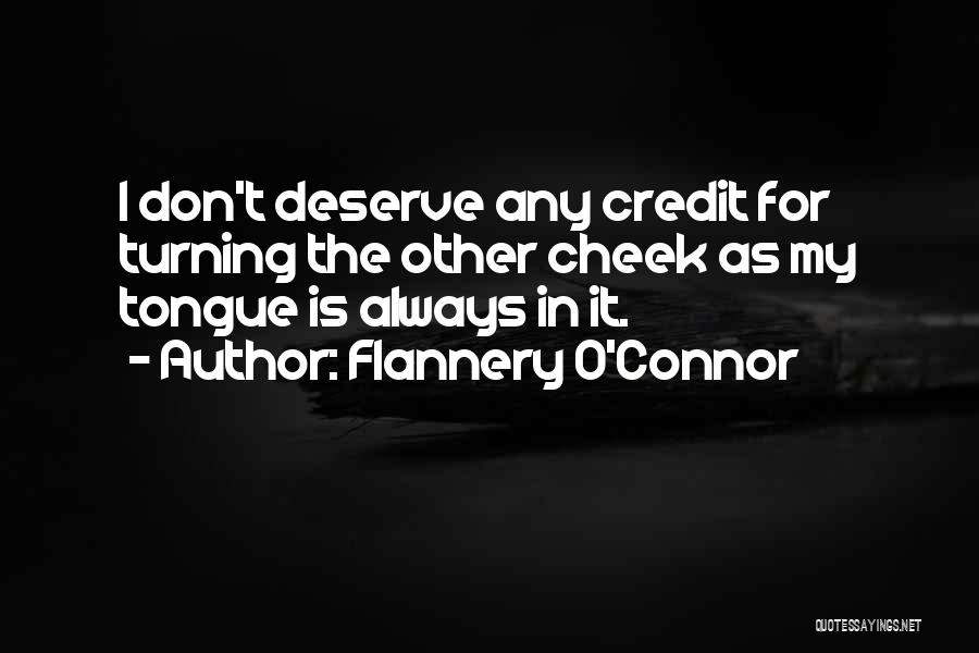 Turning The Other Cheek Quotes By Flannery O'Connor