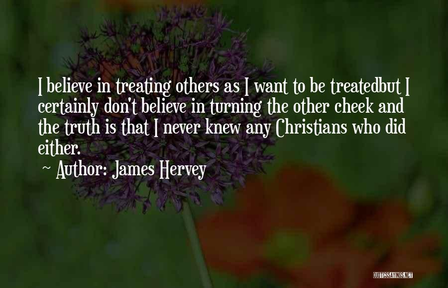 Turning The Other Cheek Quotes By James Hervey