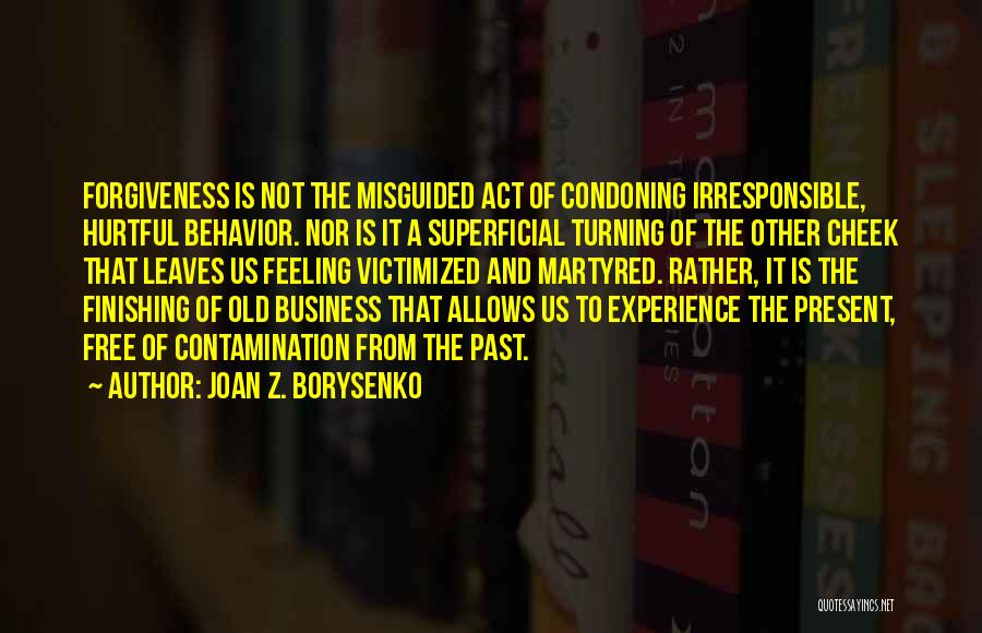 Turning The Other Cheek Quotes By Joan Z. Borysenko