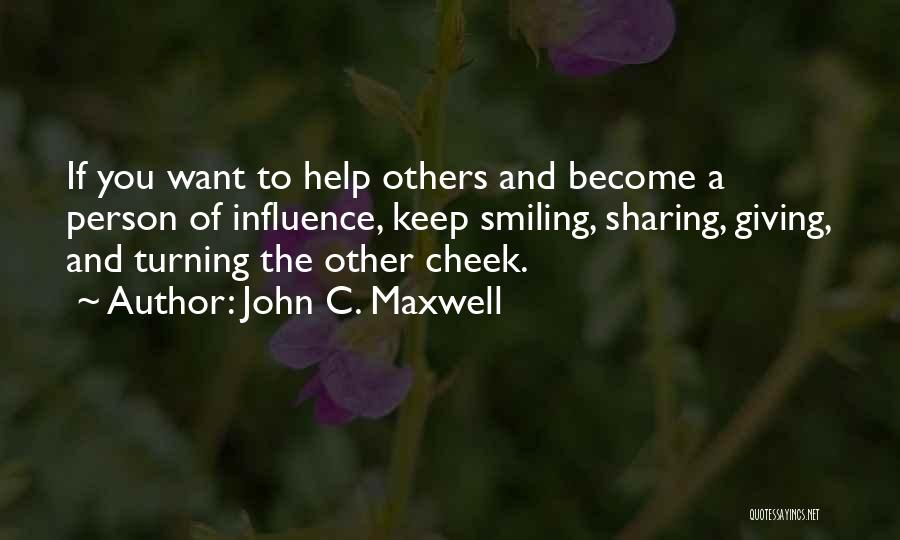 Turning The Other Cheek Quotes By John C. Maxwell