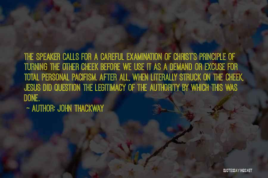 Turning The Other Cheek Quotes By John Thackway