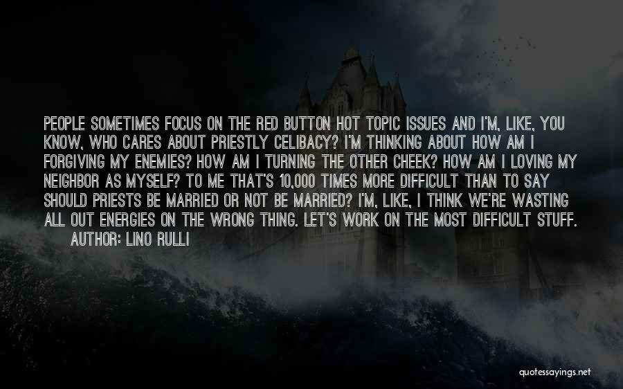 Turning The Other Cheek Quotes By Lino Rulli