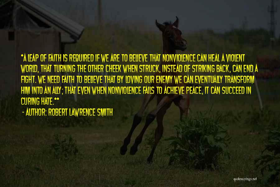 Turning The Other Cheek Quotes By Robert Lawrence Smith