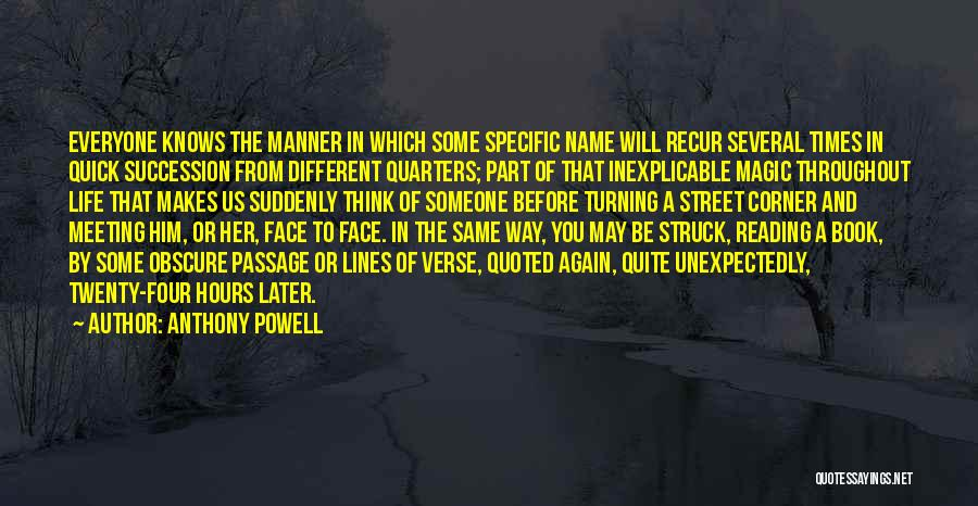 Turning Twenty One Quotes By Anthony Powell