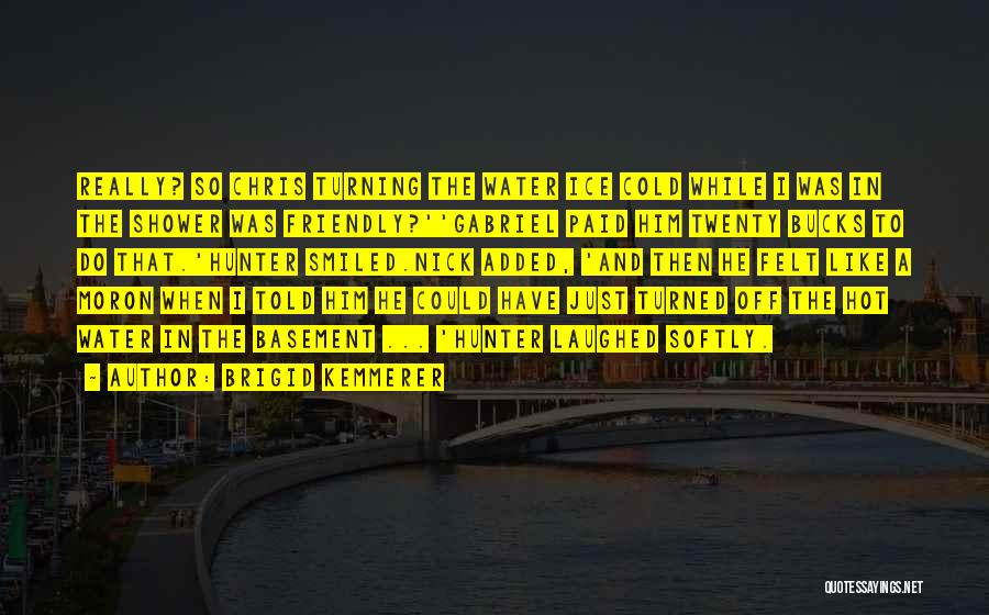 Turning Twenty One Quotes By Brigid Kemmerer