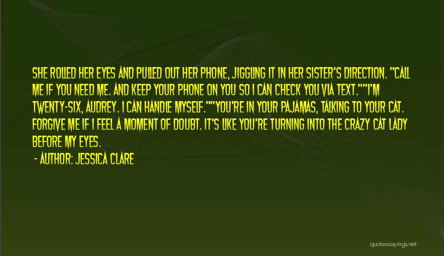 Turning Twenty One Quotes By Jessica Clare