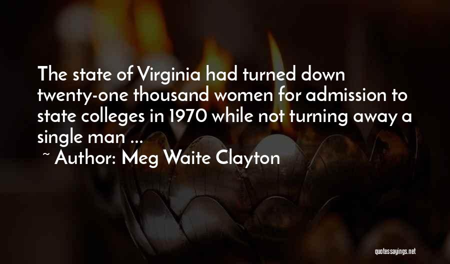 Turning Twenty One Quotes By Meg Waite Clayton