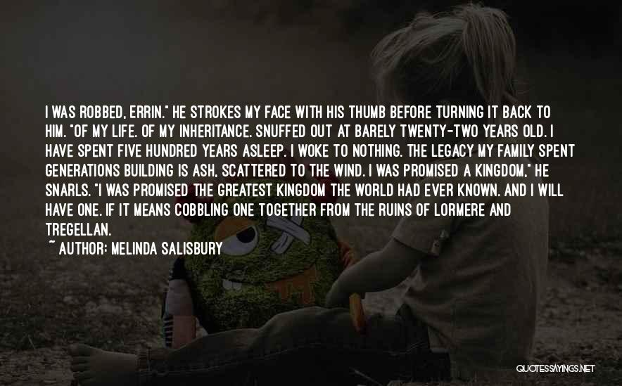 Turning Twenty One Quotes By Melinda Salisbury