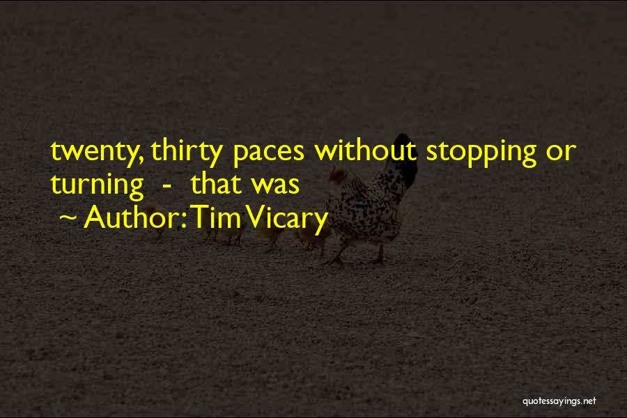 Turning Twenty One Quotes By Tim Vicary