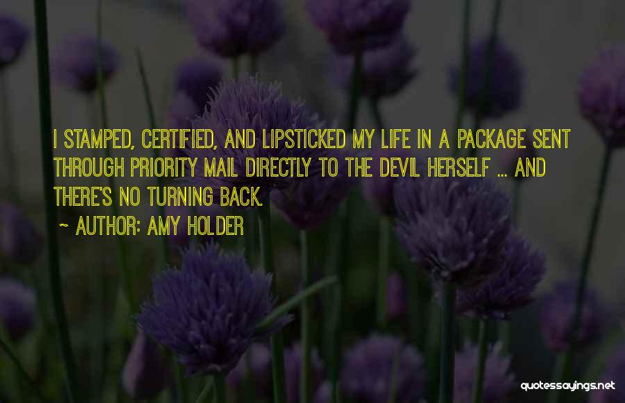 Turning Your Back On The Past Quotes By Amy Holder