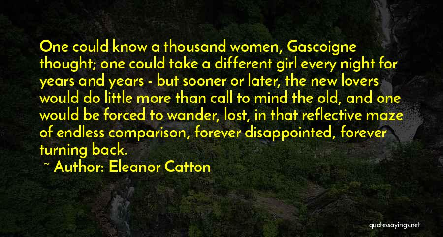 Turning Your Back On The Past Quotes By Eleanor Catton