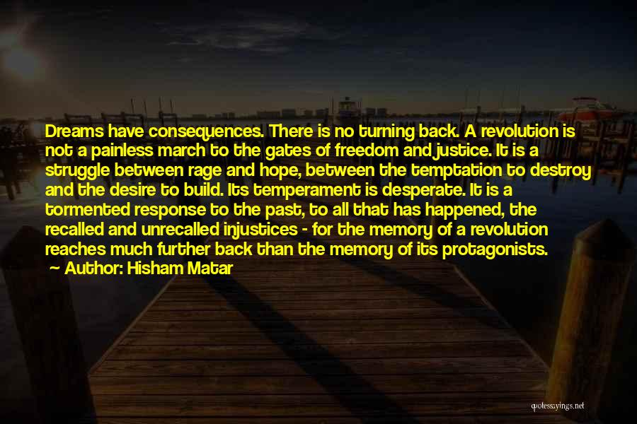 Turning Your Back On The Past Quotes By Hisham Matar
