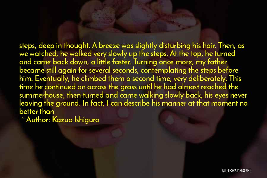 Turning Your Back On The Past Quotes By Kazuo Ishiguro