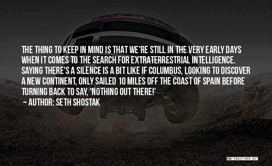 Turning Your Back On The Past Quotes By Seth Shostak
