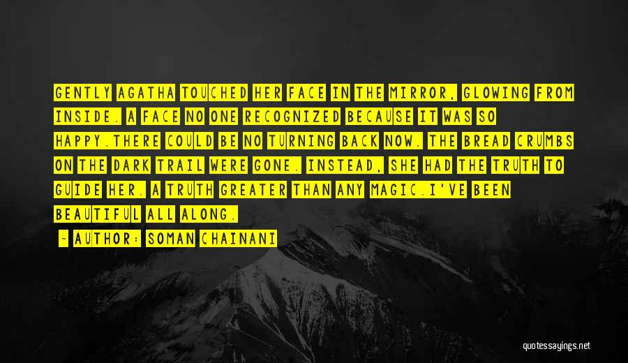 Turning Your Back On The Past Quotes By Soman Chainani