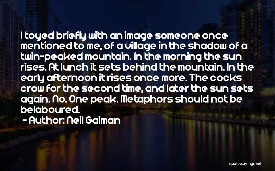 Twin Peak Quotes By Neil Gaiman