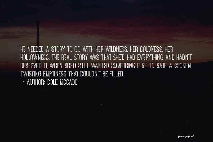 Twisting The Story Quotes By Cole McCade
