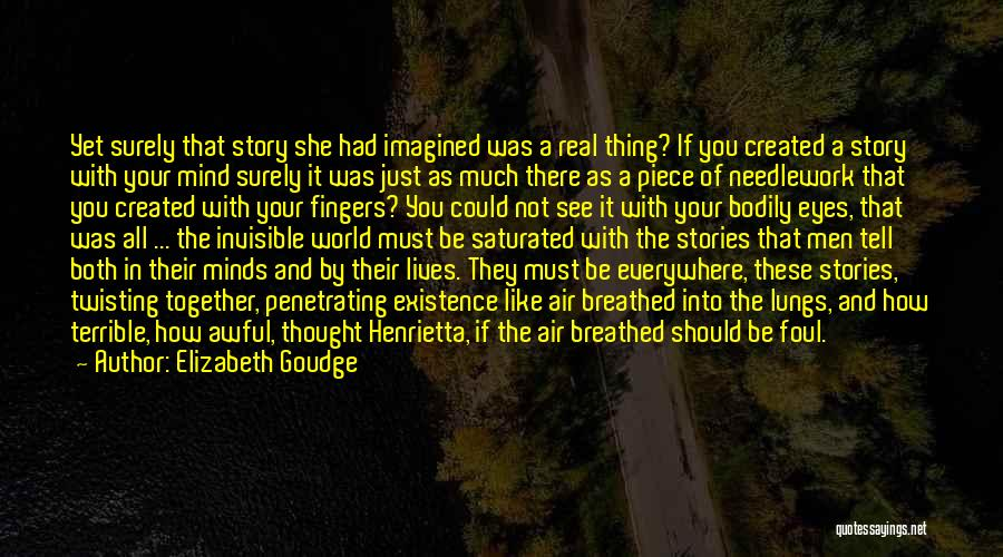 Twisting The Story Quotes By Elizabeth Goudge