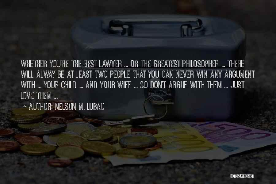 Two Couples Love Quotes By Nelson M. Lubao
