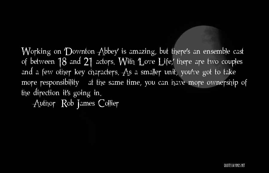 Two Couples Love Quotes By Rob James-Collier