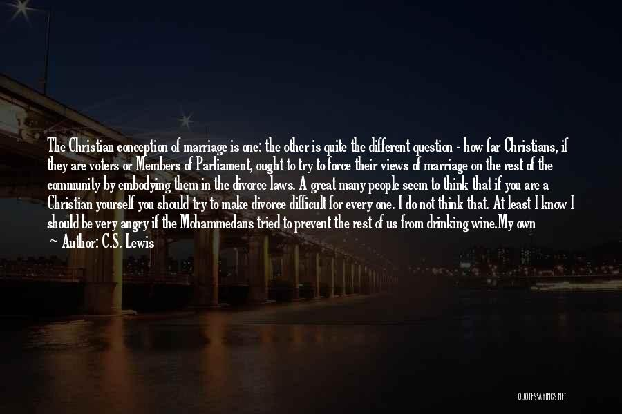 Two Different Lives Quotes By C.S. Lewis